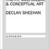 Toxin: Truth, Multimedia & Conceptual Art by Declan Sheehan