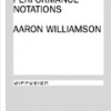 Phantom Shifts: Performance Notations by Aaron Williamson