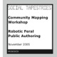 Robotic Feral Public Authoring: Pollution Mapping Workshop by Proboscis