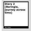 Diary 2 (Beringia, journey across time) by Alice Angus