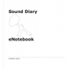 Sound Scavenger eNotebook by Loren Chasse, Giles Lane & Orlagh Woods