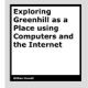 Exploring Greenhill by Gillian Cowell