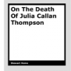 On The Death Of Julia Callan-Thompson by Stewart Home