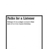 Paths for a Listener by Loren Chasse