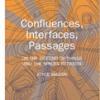 Confluences, Influences, Passages by Joyce Majiski