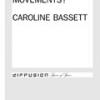How Many Movements? by Caroline Bassett