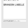Figuring Space…1…2…3…4 by Brandon LaBelle