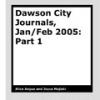 Dawson City Journals 1 by Alice Angus & Joyce Majiski