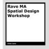 MA Spatial Design Workshop, Ravensbourne College by Giles Lane