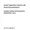 Social Tapestries: Creative Lab documentation by Giles Lane & Sarah Thelwall