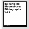 Bibliography v.01 by Tony White