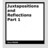 Juxtapositions and Reflections Part 1 by Joyce Majiski