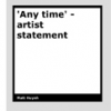 Anytime – artist statement by Matt Huynh