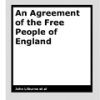An Agreement of the Free People of England by John Lilburne et al
