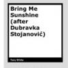 Bring Me Sunshine by Tony White