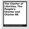 Charter of Liberties, People's Charter & Charter 88