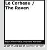 Le Corbeau / The Raven by Edgar Allan Poe tr. Stéphane Mallarmé