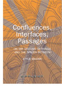 Confluences, Influences, Passages