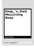 Deep_'n_Dark Mo(u)rning Rises