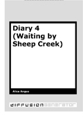 Diary 4 (Waiting by Sheep Creek)