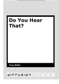 Do You Hear That?